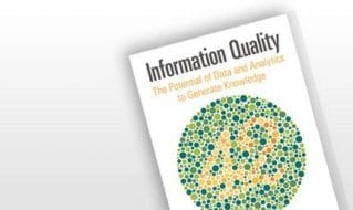 Information Quality: The Potential of Data and Analytics to Generate Knowledge.