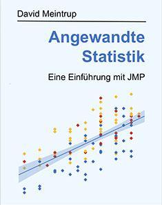 Angewandte Statistik - Eine Einführung mit JMP