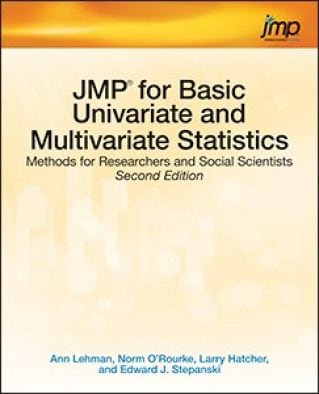JMP for Basic Univariate and Multivariate Statistics: Methods for Researchers and Social Scientists, Second Edition