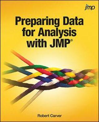 Preparing Data for Analysis with JMP