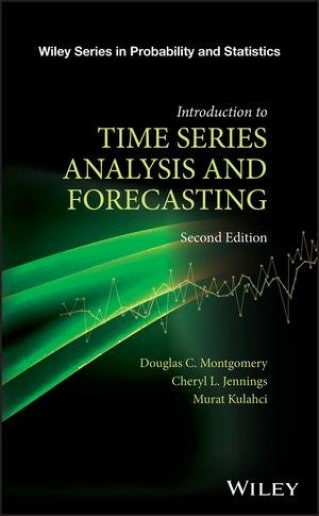 Introduction to Time Series Analysis and Forecasting, 2nd Edition