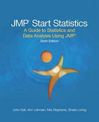 JMP Start Statistics: A Guide to Statistics and Data Analysis Using JMP, 6th Edition
