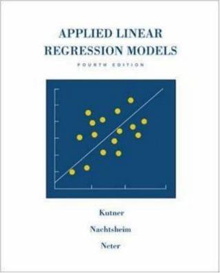 Applied Linear Regression Models