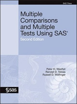 Multiple Comparisons and Multiple Tests Using SAS, 2nd Edition