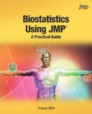 Biostatistics Using JMP®: A Practical Guide