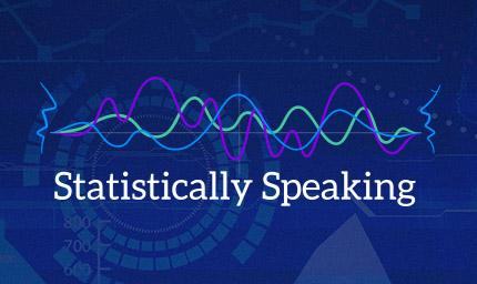 Statistically Speaking