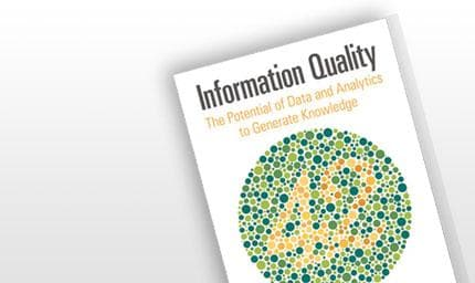 Information Quality: The Potential of Data and Analytics to Generate Knowledge