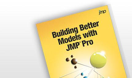 Building Better Models with JMP Pro