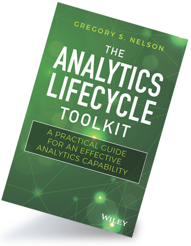 The Analytics Lifestyle Toolkit: A Practical Guide for an Effective Analytics Capability