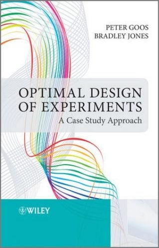 Optimal Design of Experiments: A Case Study Approach
