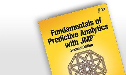 Fundamentals of Predictive Analytics with JMP®, Second Edition