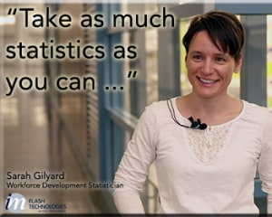 Take as much statistics as you can...