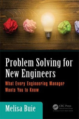 Problem Solving for New Engineers