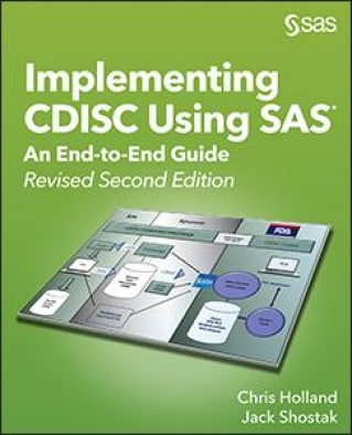 Implementing CDISC Using SAS: An End-to-End Guide, 2nd Edition