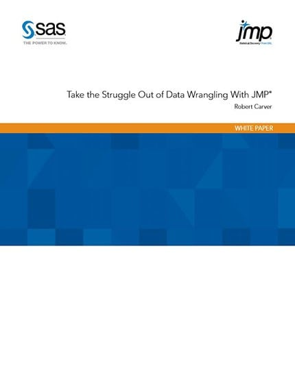 Take the Struggle Out of Data Wrangling with JMP