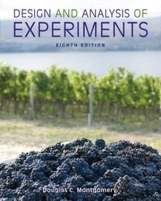 Design and Analysis of Experiments, 8th Edition