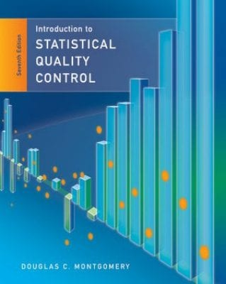 Introduction to Statistical Quality Control, 7th Edition